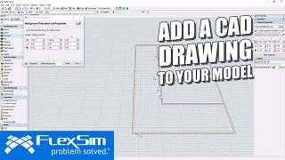 Add a CAD Drawing in FlexSim