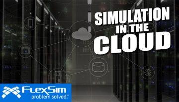 FlexSim 2018 Update 2 Cloud Experiments