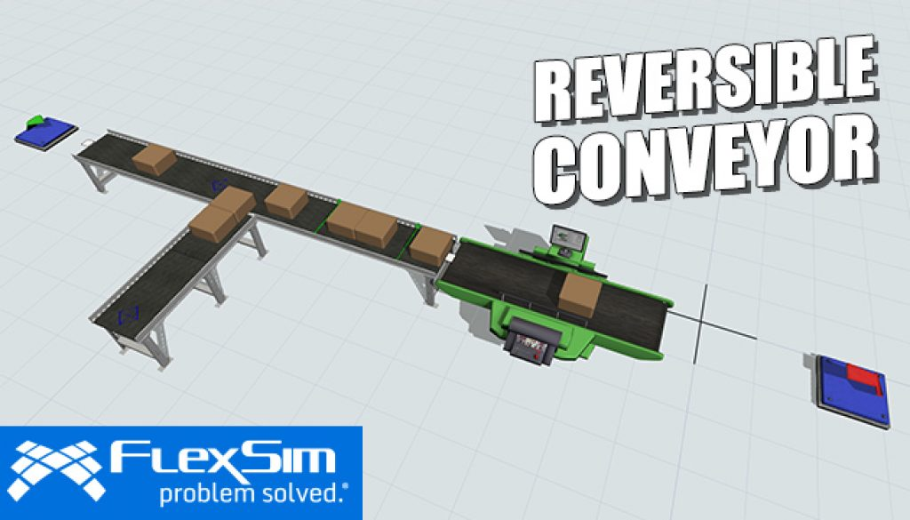 FlexSim 2018 Update 2 Reversible Conveyor