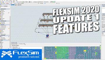 FlexSim 2018 Update 1 Features