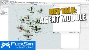 Dev Talk: FlexSim's Agent Module