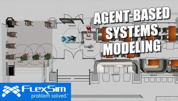 FlexSim Agent Systems for Agent-Based Modeling