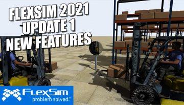 FlexSim 2021 Update 1 Features