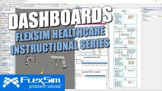 FlexSim Healthcare Instructional Series: Dashboards