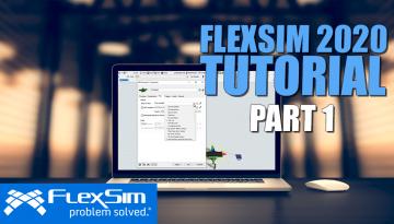 FlexSim 2020 Tutorial: Part 1