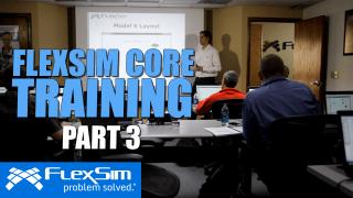 FlexSim Core Training: Part 3