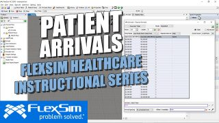 FlexSim Healthcare Instructional Series: Patient Arrivals