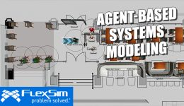 FlexSim Agent Systems for Agent-Based Modeling